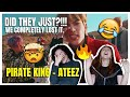 DID THEY JUST!?ians React to ATEEZ에이티즈 - '해적왕Pirate King' MV Performance ver.