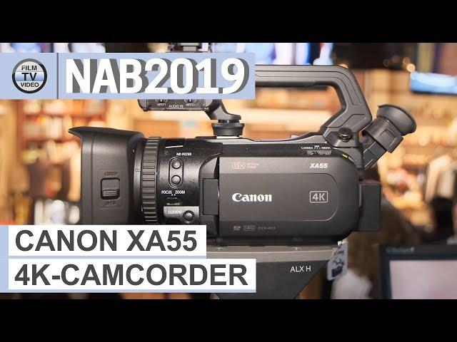 NAB2019: 4K-Camcorder Canon XA55