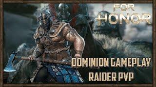 Raider Viking Gameplay ► For Honor (DOMINION MODE) Multiplayer PC Gameplay