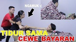 PRANK TIDUR SAMA CEWE BAYARAN (CEWE LAIN) - SAMPE AUTO NGAMUK WKWKWK !!!