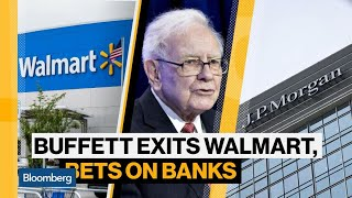 Buffett Bets on Banks as He Exits 20-Year Walmart Stake