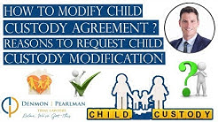 How to Modify Child Custody Agreement in Florida? - Reasons to Request Child Custody Modification
