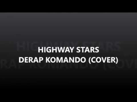 Derap komando(cover) Highway Stars band 2018