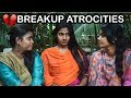 Breakup Atrocities || Girls after Breakup || Pori urundai