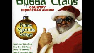 "Bubba Claus ""Santa Looked a Lot Like Daddy"""