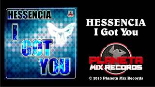 Hessencia - I Got You (Radio Edit)