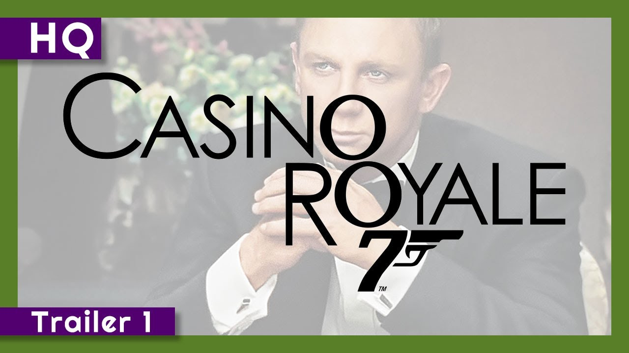 007: Casino Royale (2006) Trailer 1
