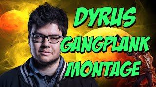 Dyrus Gangplank Montage    Best Gangplank Plays    League of Legends
