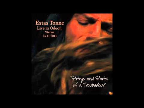 Estas Tonne   Live In Odeon