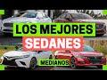 Los MEJORES SEDANES Medianos | Motoren Mx