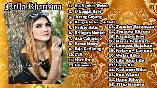 Nella Kharisma Ojo Nguber Welase Full Album Terpopuler 2018