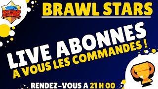 Brawl Stars   Grosse Annonce & Les Abonnés font les parties et décident !