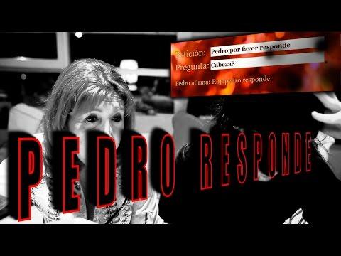 PEDRO RESPONDE A MI MADRE