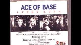ACE OF BASE -  Lucky Love (Extended Original Version)