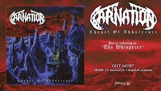 Carnation Chapel of Abhorrence 2018 full album