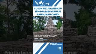 Berawal dari Iseng, Sunardi Pria Yogyakarta Susun Pecahan Batu hingga Menyerupai Candi