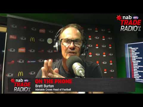 NAB AFL Trade Radio: Adelaide Head of Football Brett Burton