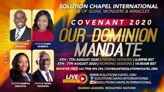 Covenant 2020 | Day 4 | 10:30am BST | 7th August 2020 | Solution Chapel International Livestream
