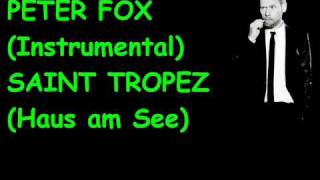 Peter Fox(instrumental) - Saint Tropez (Haus am See)