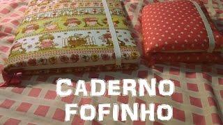 DIY: Caderno de Tecido Fofinho