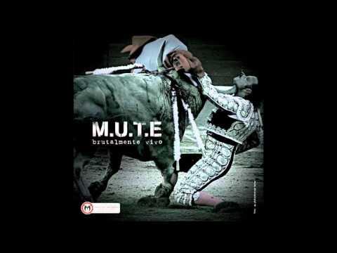 M U T E - Brutalmente Vivo - Full Album
