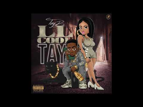 Tay B - What You Want