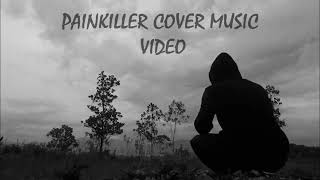 #PainKiller Cover Music Video Official // By JVVG