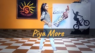 S Dance Studio Choreography.. Ft Ankita.. Piya more