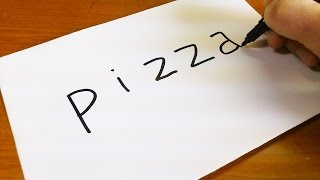 How to turn words PIZZA into a Cartoon -  Let
