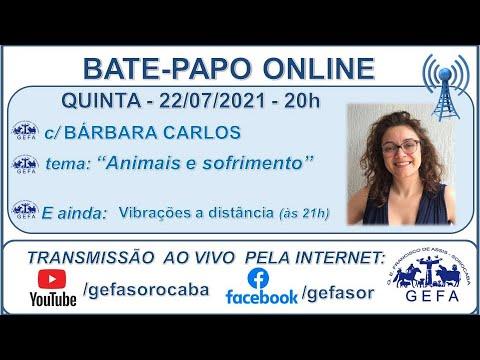 Assista: Bate-papo online - c/ BÁRBARA CARLOS (22/07/2021)