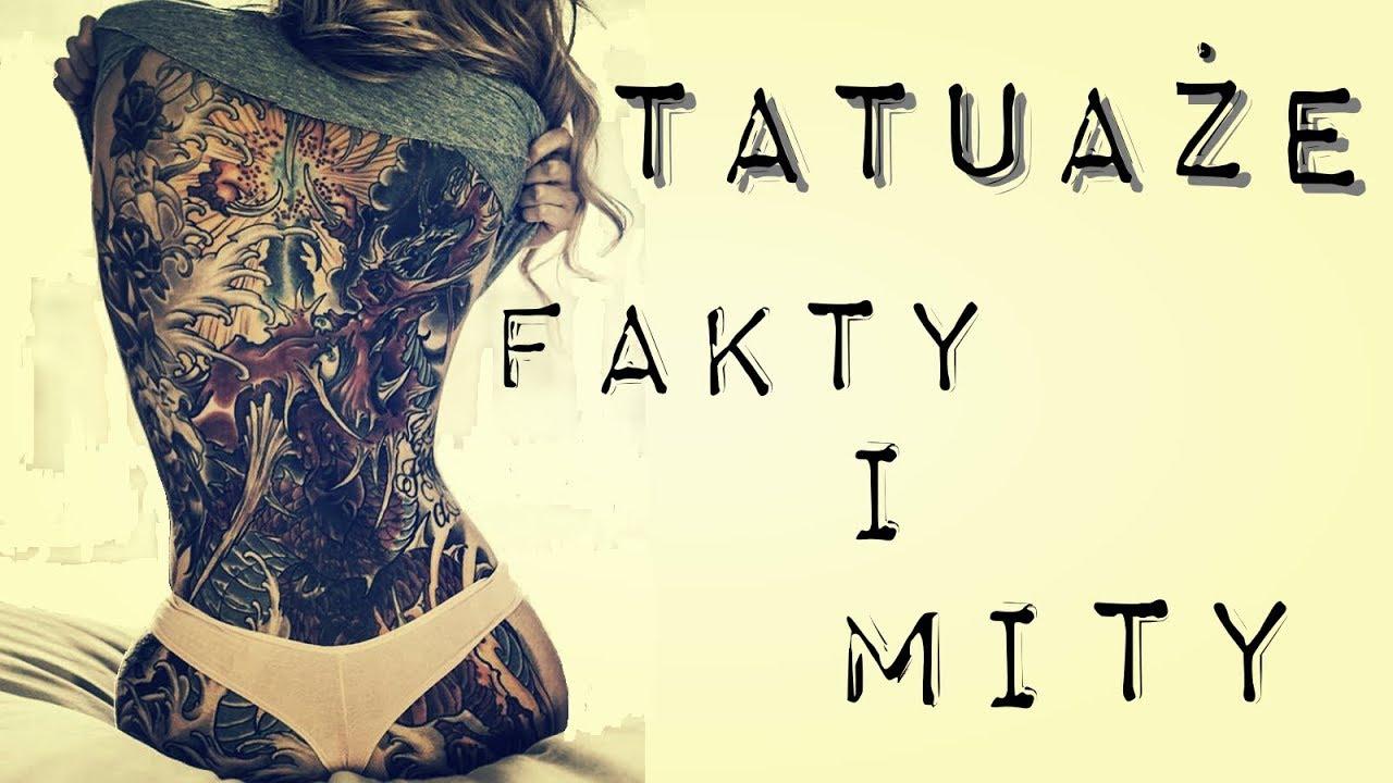 Tatuaże Fakty I Mity / gościnnie: Poważna Strona