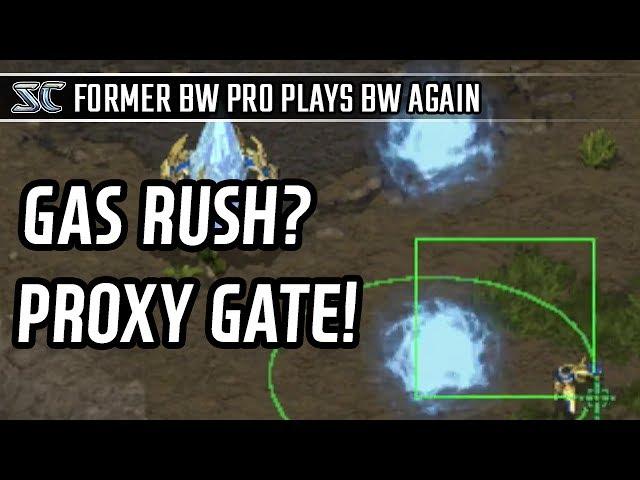 Gas rush? Proxy gate! in PvP l StarCraft: Brood War l Crank