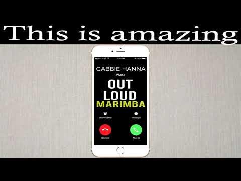 Latest iPhone Ringtone - Out Loud Marimba Remix Ringtone - Gabbie Hanna