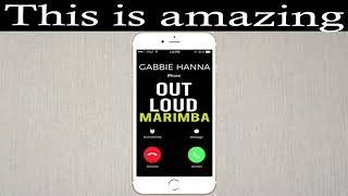 "Enjoy marimba remix of the latest song ""out loud"" by gabbie hanna as your ringtone: http://smarturl.it/outloudmnd best iphone ringtone ""ou..."