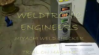 VIDEO SHOWS TRIALS OF #MIYACHI WELD #CHECKER UNIT 122-A TAKEN AT OU...