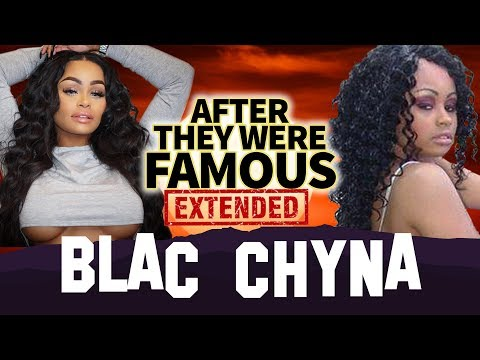 BLAC CHYNA | AFTER They Were Famous | EXTENDED