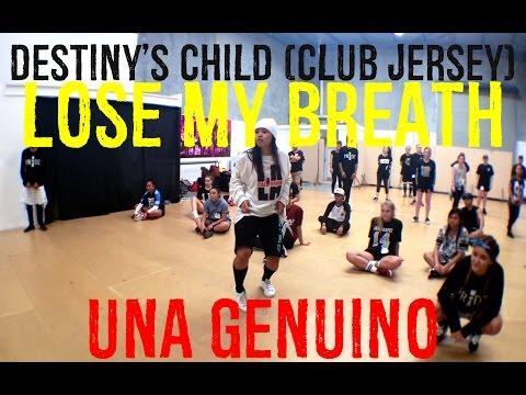 Una Genuino | LOSE MY BREATH - Destiny's Child (CLUB JERSEY)