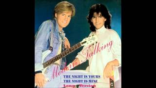 Modern Talking - The Night Is Yours,The Night Is Mine Long Version