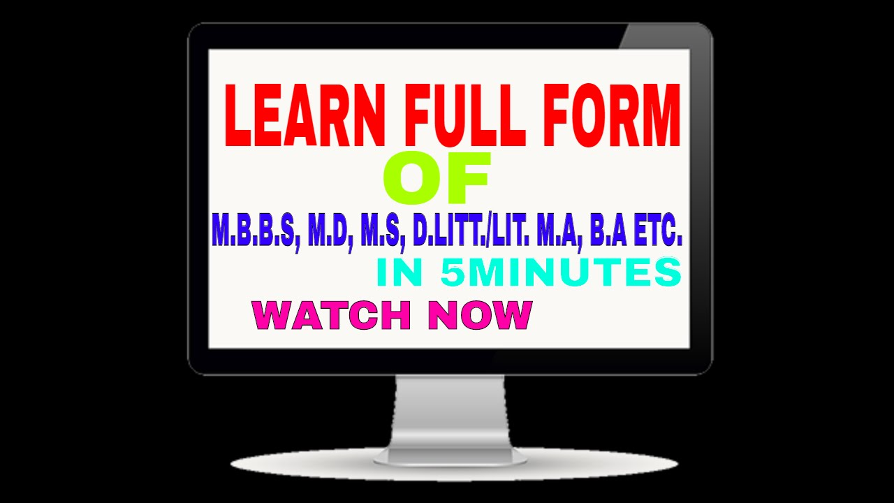 Full form of B.A/M.A/B.SC/M.SC/B.SC.AG/M.SC.AG/M.B.B.S/M.D/M.S/PH ...