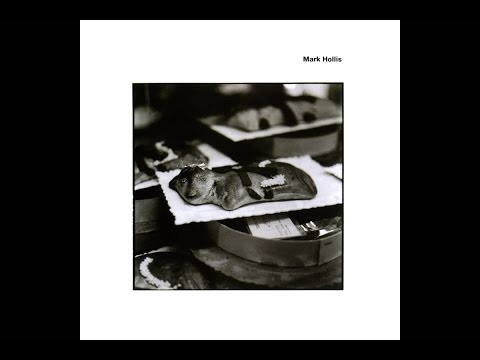 Mark Hollis (1998 Full Album)