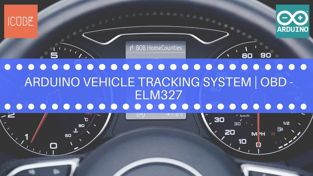 Arduino vehicle tracking system | OBD - On-Board Diagnostics | ELM327