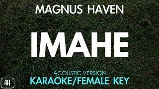 Magnus Haven - Imahe (Karaoke/Acoustic Instrumental) [Female Key]