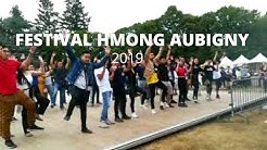 VLOG 1 : HMONG FESTIVAL AUBIGNY 2019