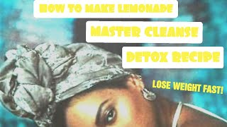 BEYONCE&#39S LEMONADE MASTER CLEANSE (RECIPE)  FASTING FOR 3 DAYS