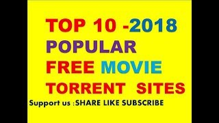 TOP 10 - 2018 Free Movie Download TORRENT  SITES