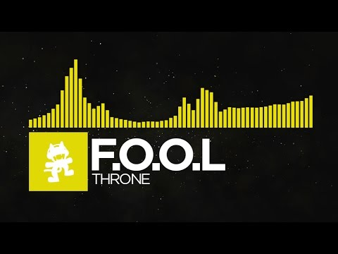 [Electro] - F.O.O.L - Throne [Monstercat FREE Release]