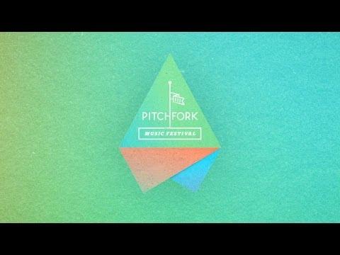 Pitchfork Music Festival 2013 Trailer
