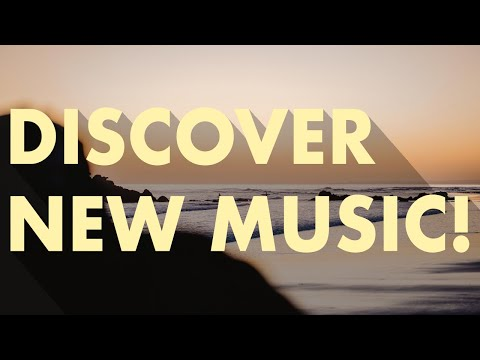 Discover New Music (Edition 47)