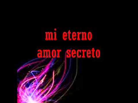 Mi Eterno Amor Secreto Marco Antonio Solis Dedicatoria Youtube