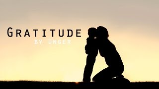 Gratitude (featuring Tony Robbins) Guided Reflection - Motivation by Unger